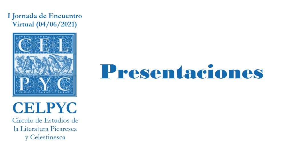 Presentaciones de la I Jornada de Encuentro Virtual del CELPYC