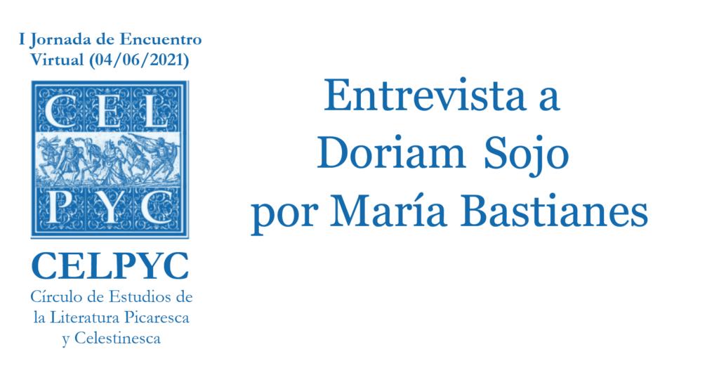 Entrevista con Doriam Sojo – Por María Bastianes